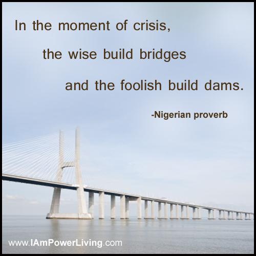 building bridges power living today