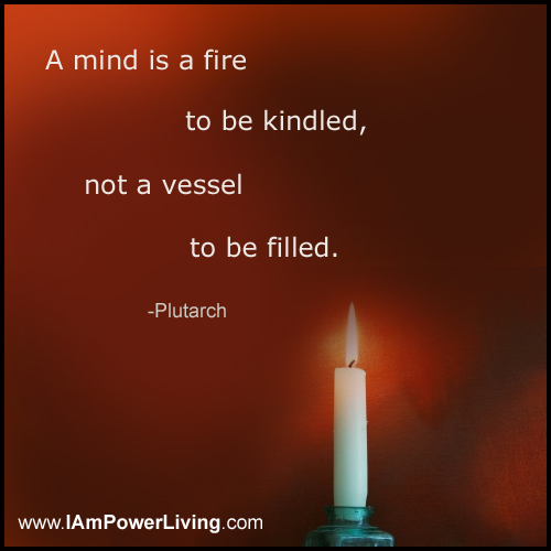 Mind is a Fire to be Kindled