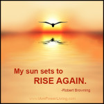 RobertBrowning_SunSets_PowerLiving_TeresaKennedy_QuoteCard2FJ