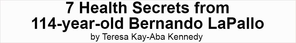 HealthSecrets114yrold_BernandoLaPallo_TeresaKennedy2FJ