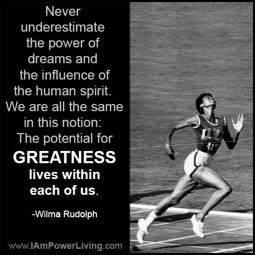 WilmaRudolph_Greatness_PowerLivingFJ